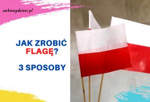 jak zrobić flagę Polski