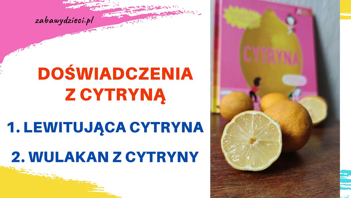 eksperymenty z cytryną dla dzieci